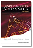 Understanding Voltammetry (2Nd Edition)