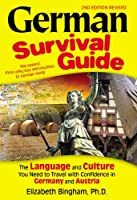 German Survival Guide: The Language and Culture You Need to Travel with Confidence in Germany and Austria from World Prospect Press
