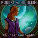 Podkayne of Mars Audiobook by Robert A. Heinlein Narrated by Emily Janice Card