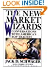 The New Market Wizards: Conversations with America's Top Traders (A Marketplace Book)