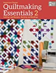Quiltmaking Essentials 2: Settings an...