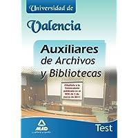 Auxiliares De Archivos Y Bibliotecas De La Universidad De Valencia. Test