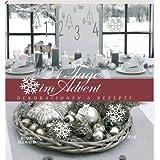 """24 Tage im Advent: Dekorationen & Rezeptevon """"Kerstin He�"""""""
