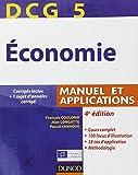 DCG 5 - Économie - 4e édition - Manuel et applications: Manuel et applications, corrigés inclus