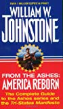 From The Ashes: America Reborn (0786004908) by Johnstone, William W.