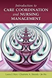 img - for Introduction To Care Coordination And Nursing Management Paperback - July 20, 2010 book / textbook / text book