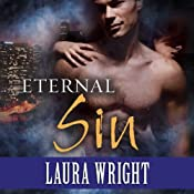 Eternal Sin: Mark of the Vampire Series, Book 6 | [Laura Wright]