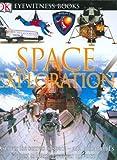 DK Eyewitness Books: Space Exploration (0756607310) by Stott, Carole