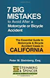 7 Big Mistakes to Avoid After a Motorcycle or Bicycle Accident