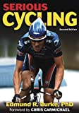 Serious Cycling - 2nd Edition (073604129X) by Burke, Edmund R.