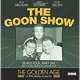 The Goon Show, Series 4, Part 1 (The Golden Age of BBC Radio Comedy)by Spike Milligan