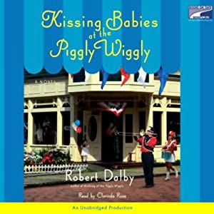 Kissing Babies at the Piggly Wiggly Audiobook