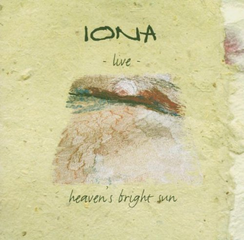 Iona: Heaven's Bright Sun
