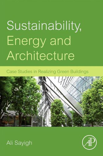 sustainability-energy-and-architecture-case-studies-in-realizing-green-buildings