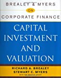 Brealey & Myers on Corporate Finance: Capital Investment and Valuation (0071383778) by Brealey, Richard A