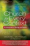 img - for Church for Every Context: An introduction to Theology and Practice by Michael Moynagh (2012-06-30) book / textbook / text book