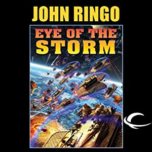 Eye of the Storm: Legacy of the Aldenata | [John Ringo]