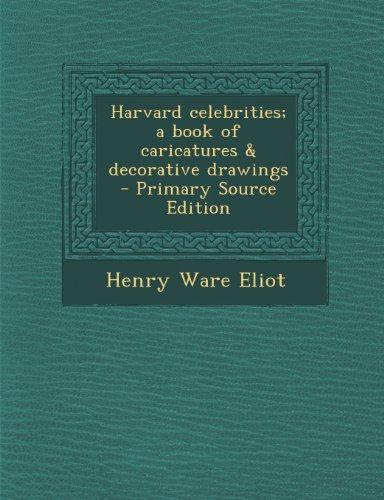 Harvard celebrities; a book of caricatures & decorative drawings