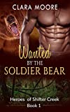 Romance: Wanted by the Soldier Bear (A BBW Paranormal Suspence Romance) (Heroes of Shifter Creek Book 1)