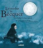 img - for Leyendas de Becquer contadas a los ninos (Spanish Edition) book / textbook / text book