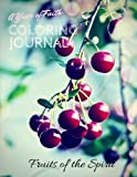 img - for A Year of Faith: Coloring Journal: Fruits of the Spirit (Volume 1) book / textbook / text book