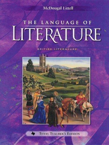 The Language of Literature : British Literature - Teacher's Edition