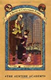 The Austere Academy (A Series of Unfortunate Events, Book 5) (0060288884) by Snicket, Lemony