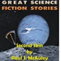 Second Skin Audiobook by Paul J. McAuley Narrated by Jared Doreck