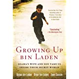Growing Up bin Laden: Osama's Wife and Son Take Us Inside Their Secret Worldby Najwa bin Laden