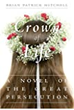 A Crown of Life: A Novel of the Great Persecution