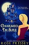 Charmed, Im Sure (The Halloween LaVeau Series Book 4)