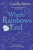 By Cecelia Ahern - Where Rainbows End Cecelia Ahern