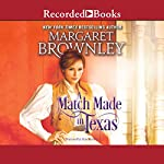A Match Made in Texas   Margaret Brownley