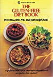 img - for The Gluten-Free Diet Book: A Guide to Celiac Sprue, Dermatitis Herpetriformis, and Gluten-Free Cookery (Positive Health Guide) book / textbook / text book