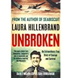 [(Unbroken)] [ By (author) Laura Hillenbrand ] [February, 2012]