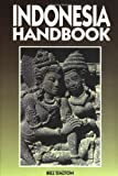Moon Handbooks: Indonesia (6th Ed.)
