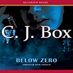 Below Zero (       UNABRIDGED) by C.J. Box Narrated by David Chandler