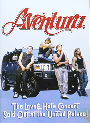 Aventura - Aventura Love & Hate - Zortam Music