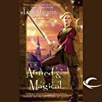 Armed & Magical: Raine Benares, Book 2 (       UNABRIDGED) by Lisa Shearin Narrated by Eileen Stevens