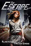 The Escape: a Gumshoes & Grifters Series Novella
