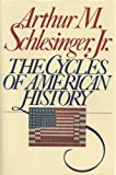 The Cycles of American History (0395378877) by Schlesinger, Arthur Meier