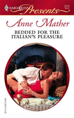Image for Bedded For The Italian's Pleasure (Harlequin Presents)
