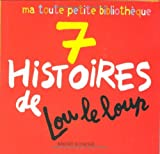 echange, troc Muriel Szac - 7 Histoires de Lou le Loup : Lou le Loup dit
