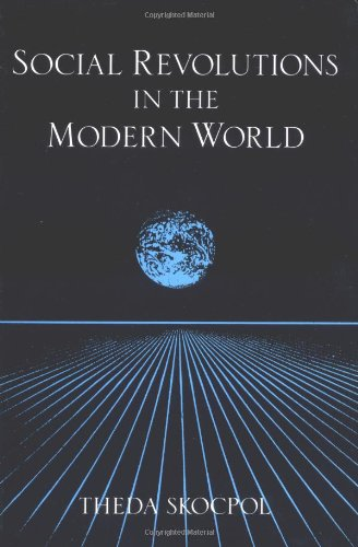 Social Revolutions in the Modern World (Cambridge Studies...