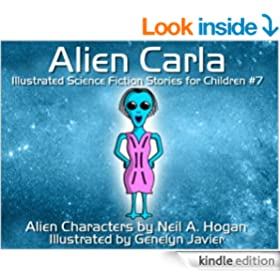 Alien Carla. Illustrated Science Fiction and Fantasy Stories #7 (Alien Characters 2014)