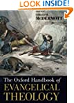 The Oxford Handbook of Evangelical Th...