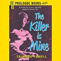 The Killer Is Mine Audiobook by Talmage Powell Narrated by L. J. Ganser