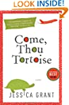 Come, Thou Tortoise