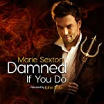 Damned If You Do | Marie Sexton