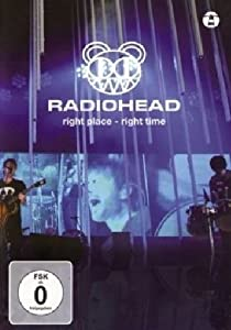 Radiohead - right place - right time